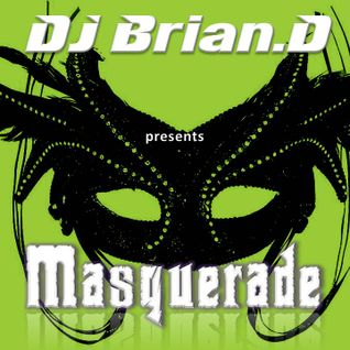 DJ Brian.D - Masquerade