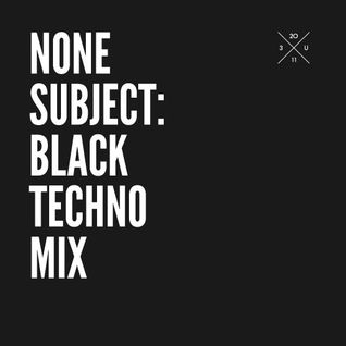 BLACK TECHNO MIX By NONE