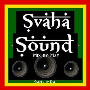 Svaha Sound Mix