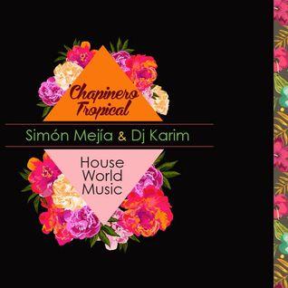 Chapinero Tropical (Simon Mejia & Dj Karim)