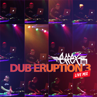 EFFEX DNB Set - Dub Eruption 3