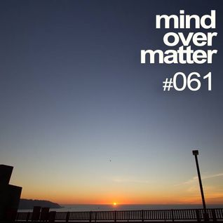 Mind Over Matter #061: Yearmix 2013