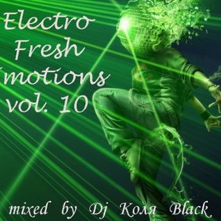 Dj Коля Black - Electro Fresh Emotions vol.10