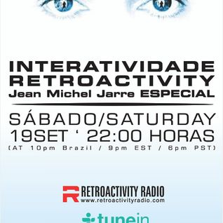 Retroactivity Radio - Interatividade Retroactivity Jean Michel Jarre Especial 19SET2015
