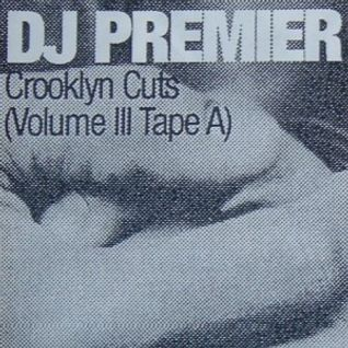 Crooklyn Cuts Vol. III (Tape A) (1996)