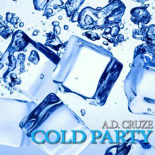 A.D. Cruze - Cold Party