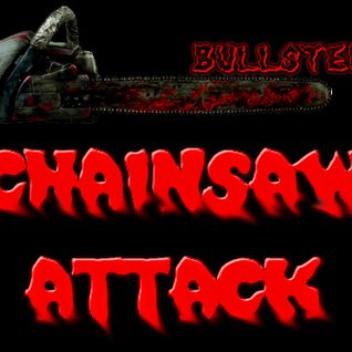 Chainsaw Attack!