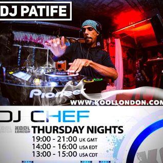 DJ CHEF & DJ PATIFE - KOOL LONDON - 04-08-16