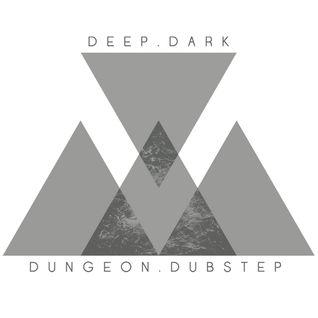 DeepDarkDungeonDubstep Blog Live Stream #001