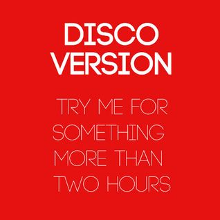 DISCOVERSION Try me for something more than two hours
