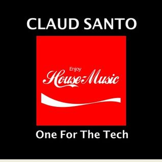 CLAUD SANTO - One for the Tech
