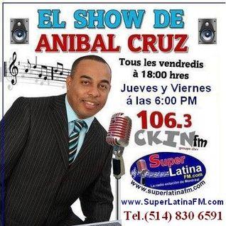 El Show de ANIBAL CRUZ - 25 Enero 2013