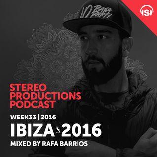 WEEK33_16 ibiza 2016 Mixed by Rafa Barrios (ES)