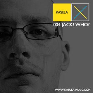 Kasula Podcast 004 - Jack! Who?