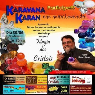 Programa Karavana Karan 30/06/2016 - Carlos Karan