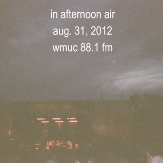 Aug. 31, 2012: In Afternoon Air