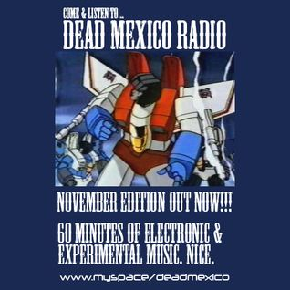 Dead Mexico Radio: Show 3