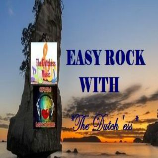"""Easy Rock with """"The Dutch'ess"""""""