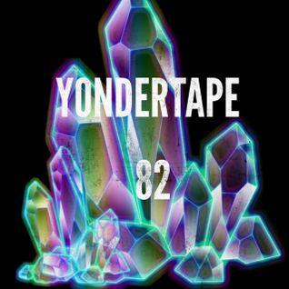 Yondertape #82