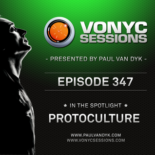 Paul van Dyk's VONYC Sessions 347 - Protoculture