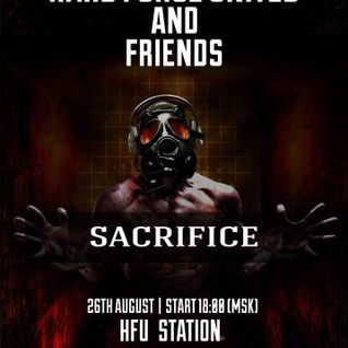 Sacrifice @ H.F.U.-STATION MOSCOW 26.08.2016 SUMMER SESSION
