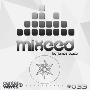 Mixeed #033 (Guest Mix We Are Venus)