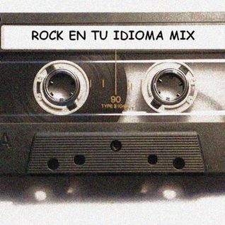 Rock en tu Idioma Mix Vol 1