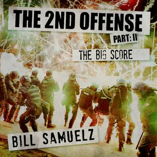 The Second Offense - Part II - The Big Sc0re