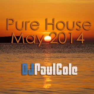 Pure House May 2014