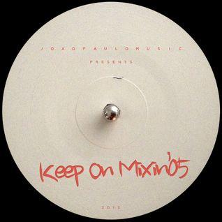 KOM#05 Keep On Mixin' by Joao Paulo