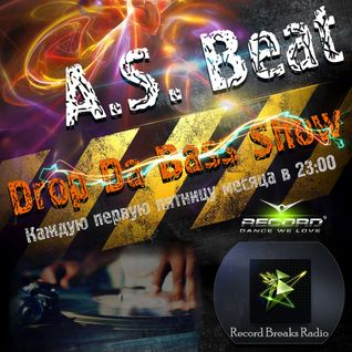 A.S. Beat - Drop Da Bass Show # 010 (02.10.2015)