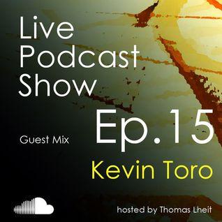 Kevin Toro - Podcast Thomas Leith Episode 15 - 18.01.2014