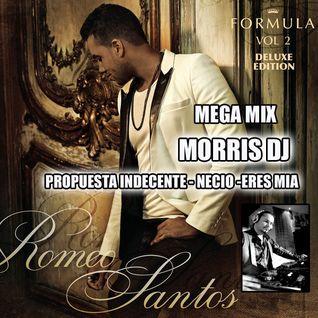 MEGA MIX BACHATA BY MORRIS DJ - ROMEO SANTOS LA FORMULA VOL.2 (PROPUESTA INDECENTE-NECIO-ERES MIA)