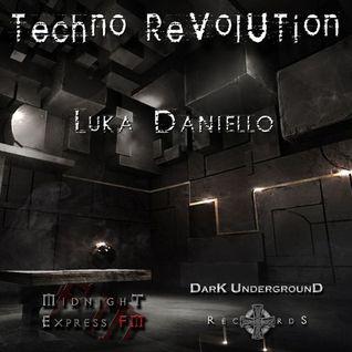 1. - Techno Revolution - 06.11 @ Luka Daniello