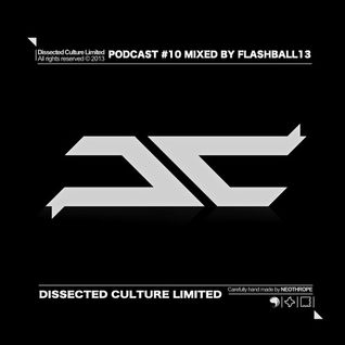 FLASHBALL13 - Dissected Culture podcast #10
