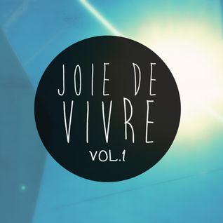 Joie de Vivre - Vol. 1