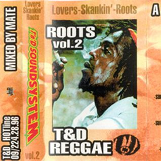 T'n'D Reggae Vol2. Lovers Skankin' Roots Dj Mate AA Side