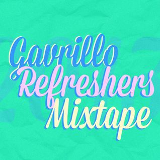 Gavrillo ReFreshers Mixtape - January 2013