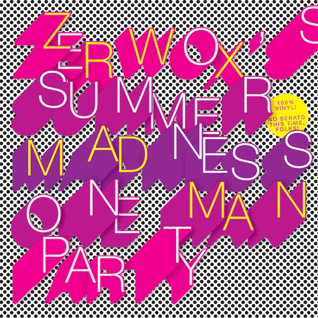 Summer Madness One Man Party