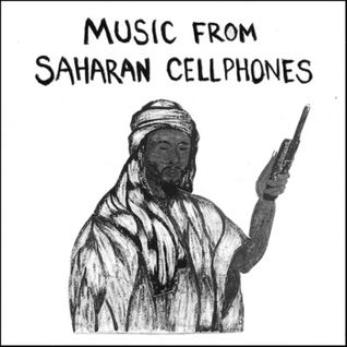 Music from Saharan Cellphones Vol.1 Side A