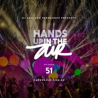 DJ Adriano Fernandes - Hands Up In the Air 51