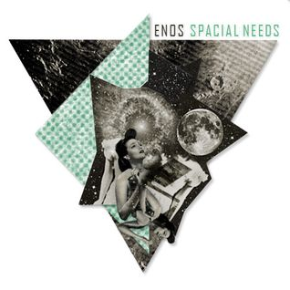 Enos - Spacial Needs