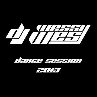 DJ Wessy Wes - Dance Session 2013