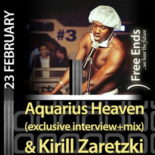 Kirill Zaretzki - GuestMix @ Free Ends Radioshow 23.02.2012