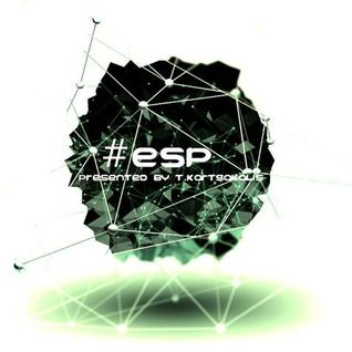 Electronic Stage Podcast (E.S.P) #44