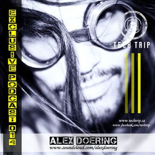 Exclusive Podcast 014 - Alex Doering