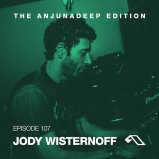 The Anjunadeep Edition 107 With Jody Wisternoff