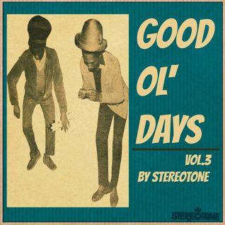 Stereotone 'Good Ol' Days vol 3'