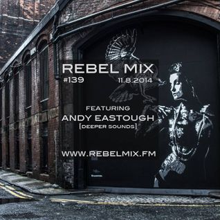 Deeper Sounds - Volume 77 - Rebel Mix FM Show - 8th November 2014