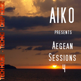 Aegean Sessions 4   Lounge - Deep House